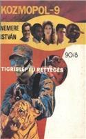 Tigrisléptű rettegés