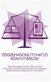 Összehasonlít(hat)ó könyvtárügy