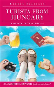 Turista from Hungary - A magyar ha megindul…